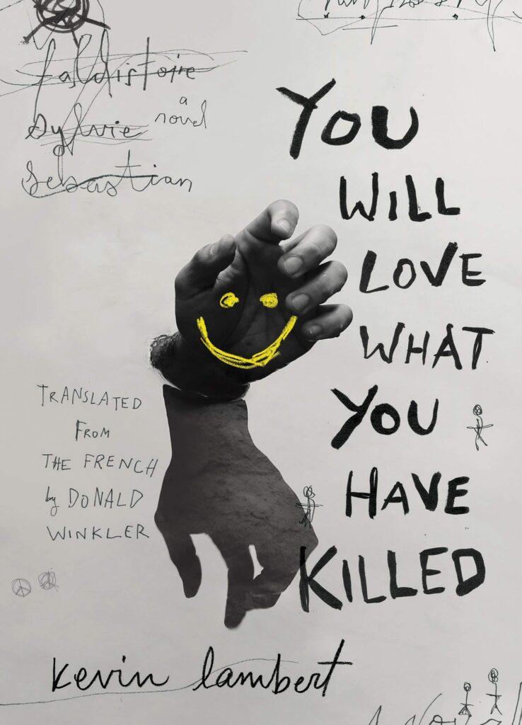 L'attribut alt de cette image est vide, son nom de fichier est you-will-love-what-you-have-killed_kevin-lambert-738x1024.jpg.